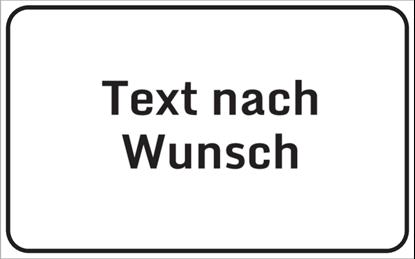 Bild von Hinweisschild Text nach Wunsch