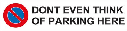 Bild von Parkverbotschild Dont Event