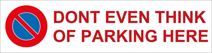 Bild von Parkverbotschild Dont Even Rot