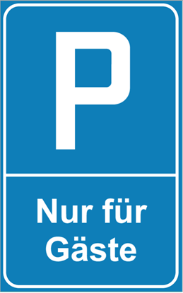 Bild von Parkplatzschild Nur für Gäste