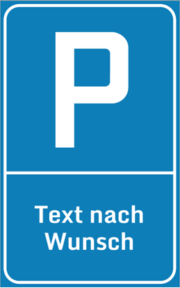 Bild von Parkplatzschild Ihr Text